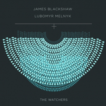 JamesBlackshow_LubomyrMelnyk_TheWatchers.