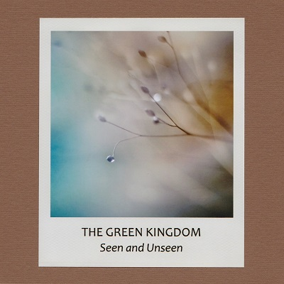 the green kingdom - seen and unseen